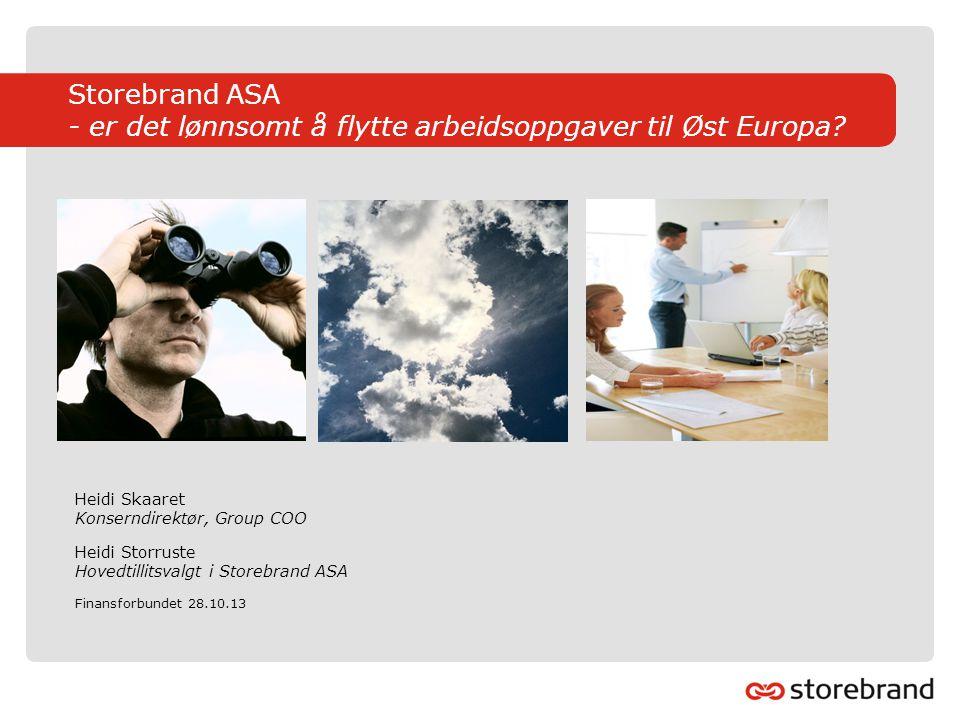 Storebrand ASA - er det lønnsomt å flytte arbeidsoppgaver til Øst Europa