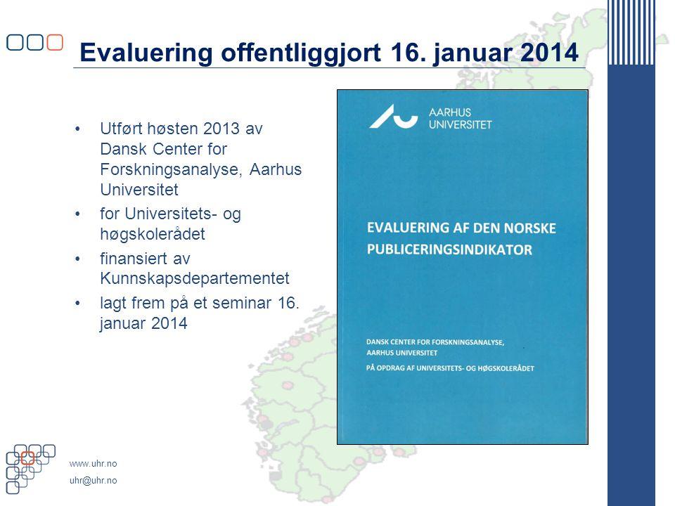 Evaluering offentliggjort 16. januar 2014