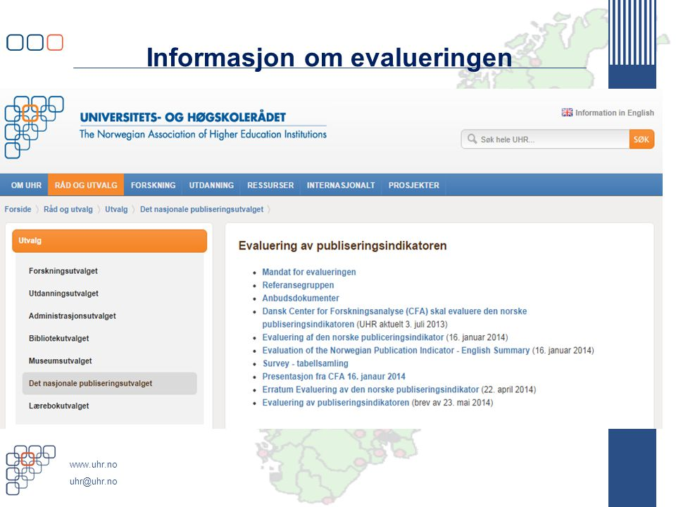 Informasjon om evalueringen
