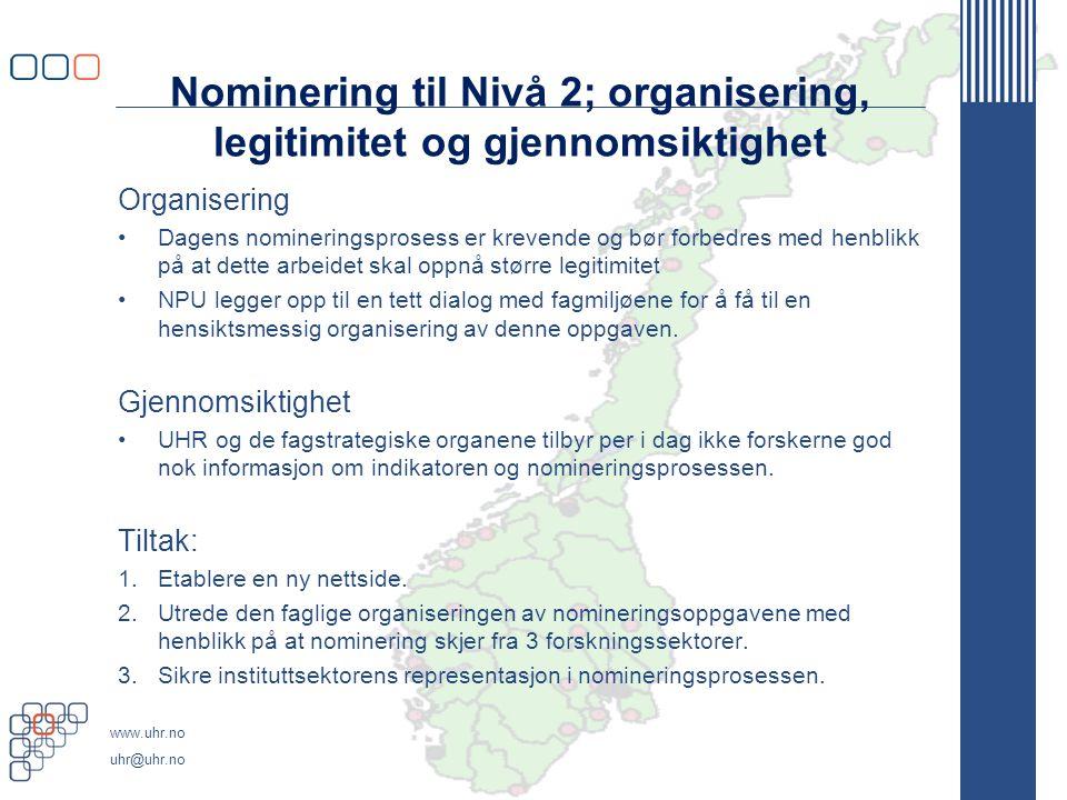 Nominering til Nivå 2; organisering, legitimitet og gjennomsiktighet