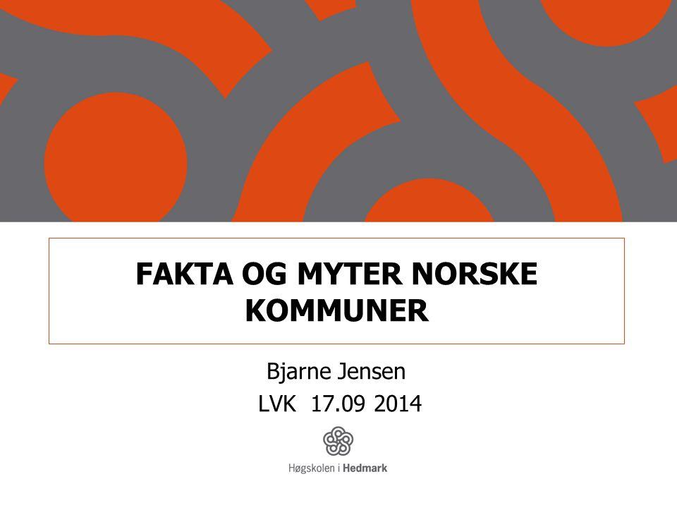 FAKTA OG MYTER NORSKE KOMMUNER