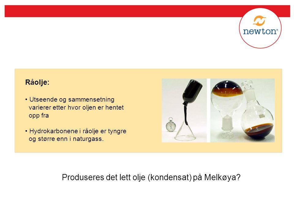 Produseres det lett olje (kondensat) på Melkøya