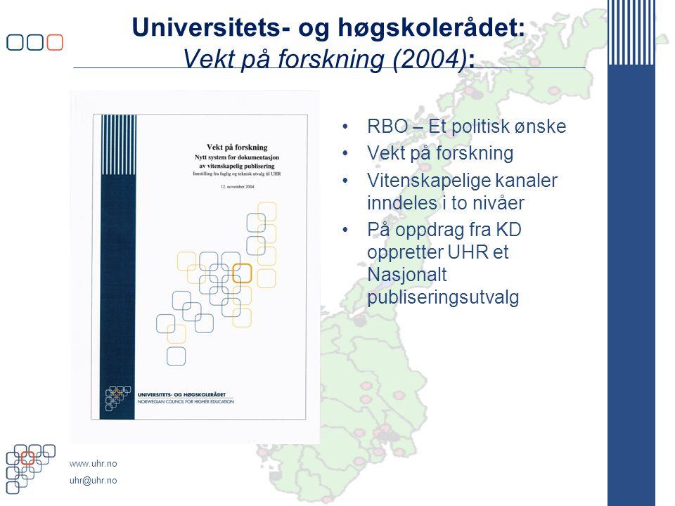 Universitets- og høgskolerådet: Vekt på forskning (2004):