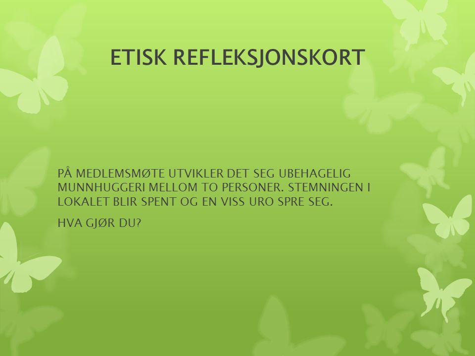 ETISK REFLEKSJONSKORT