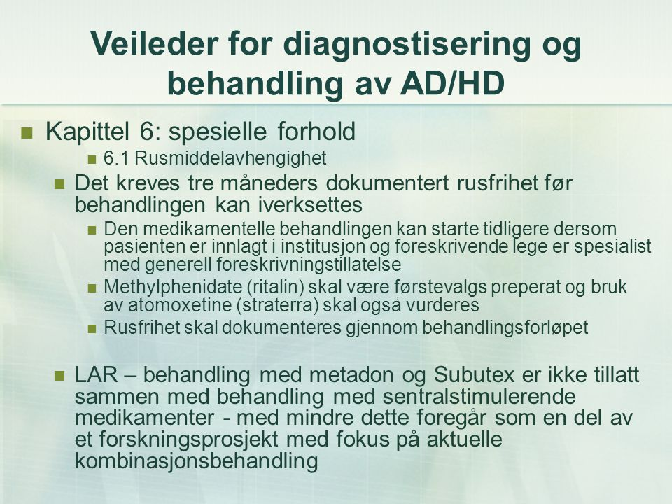Veileder for diagnostisering og behandling av AD/HD