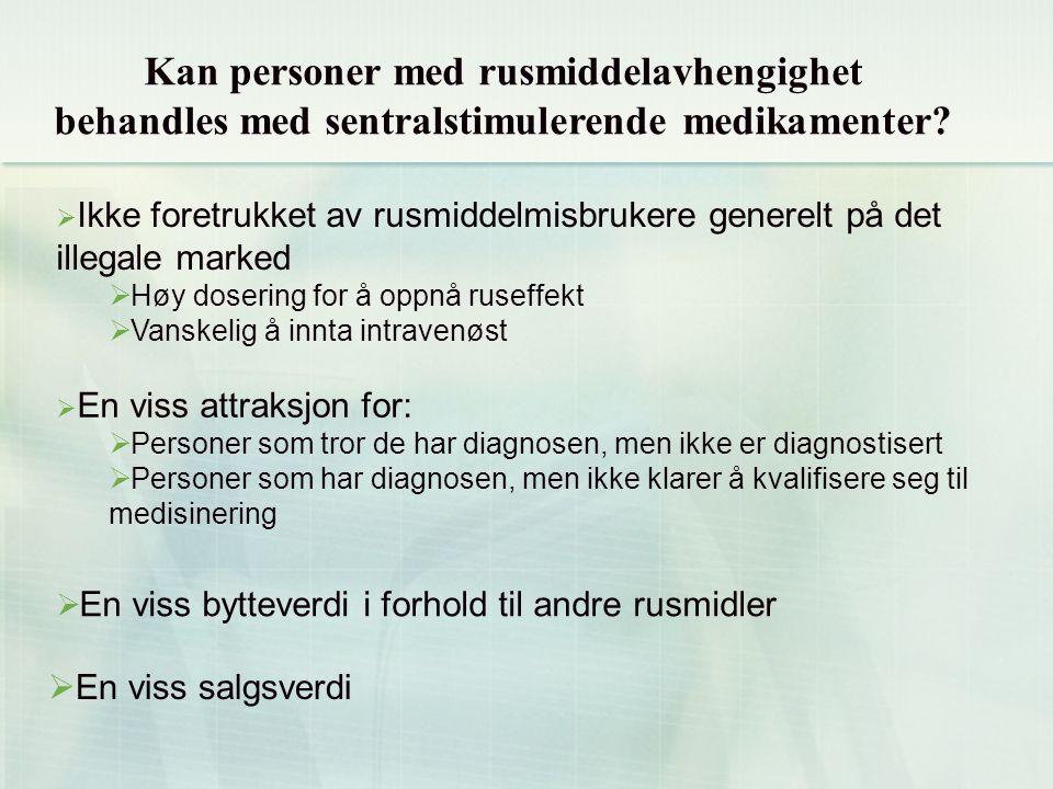 Kan personer med rusmiddelavhengighet behandles med sentralstimulerende medikamenter