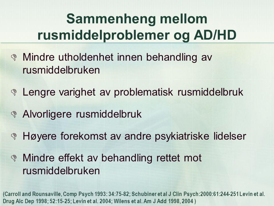 Sammenheng mellom rusmiddelproblemer og AD/HD
