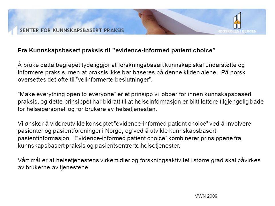 Fra Kunnskapsbasert praksis til evidence-informed patient choice