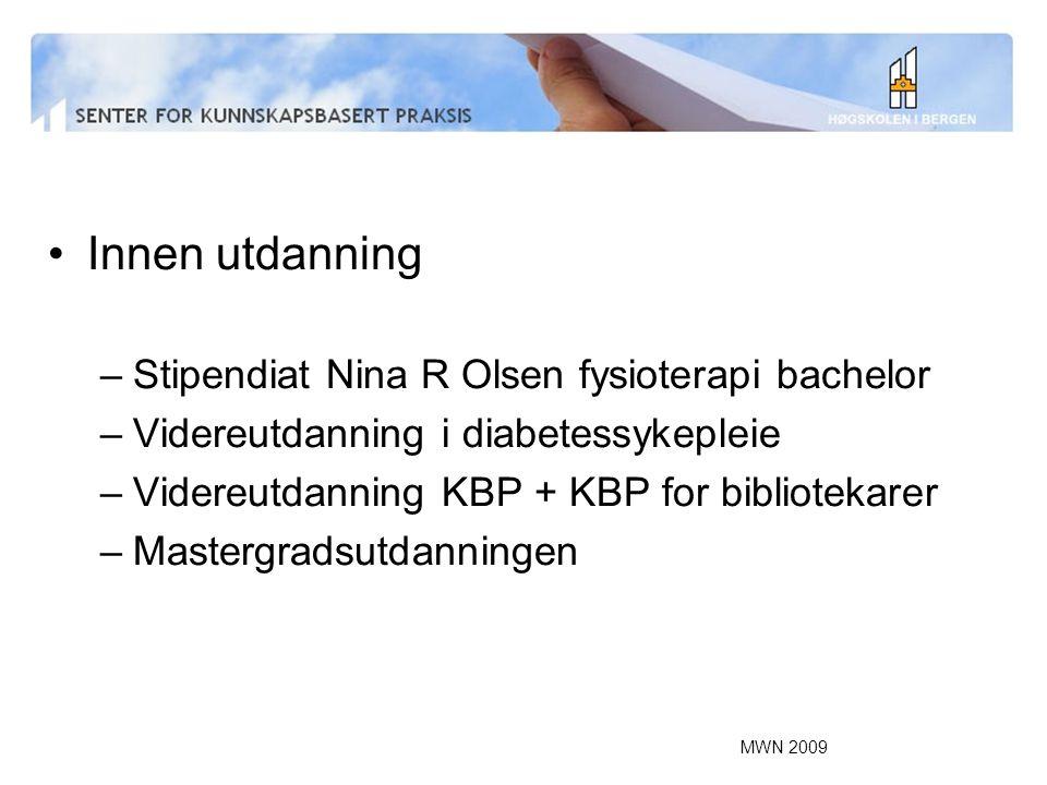 Innen utdanning Stipendiat Nina R Olsen fysioterapi bachelor