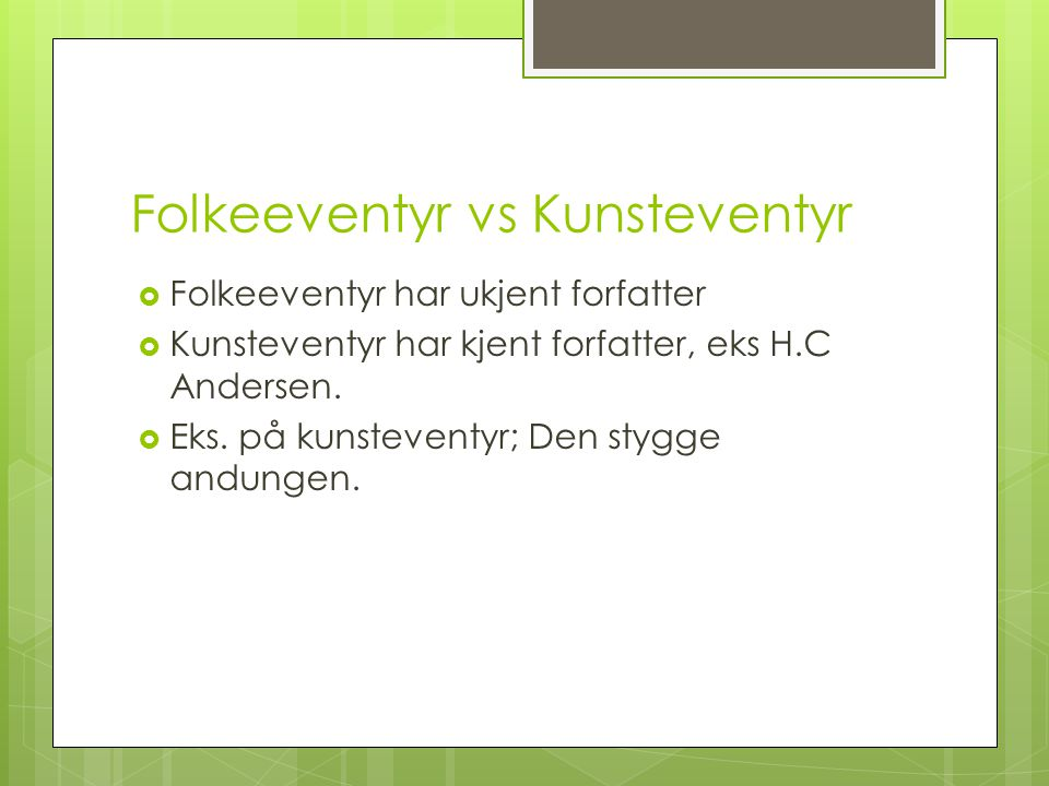 Folkeeventyr vs Kunsteventyr