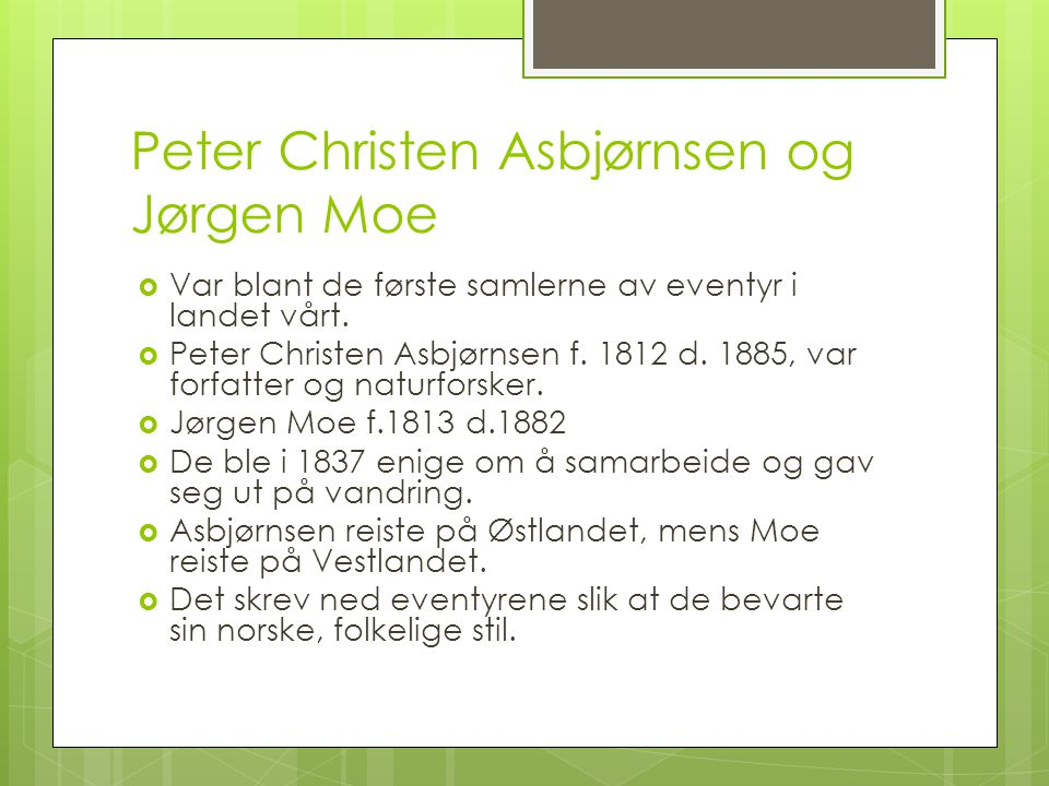 Peter Christen Asbjørnsen og Jørgen Moe