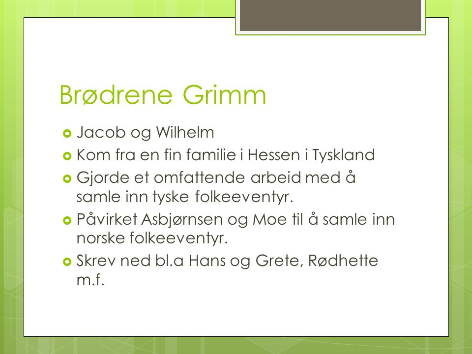 Brødrene Grimm Jacob og Wilhelm