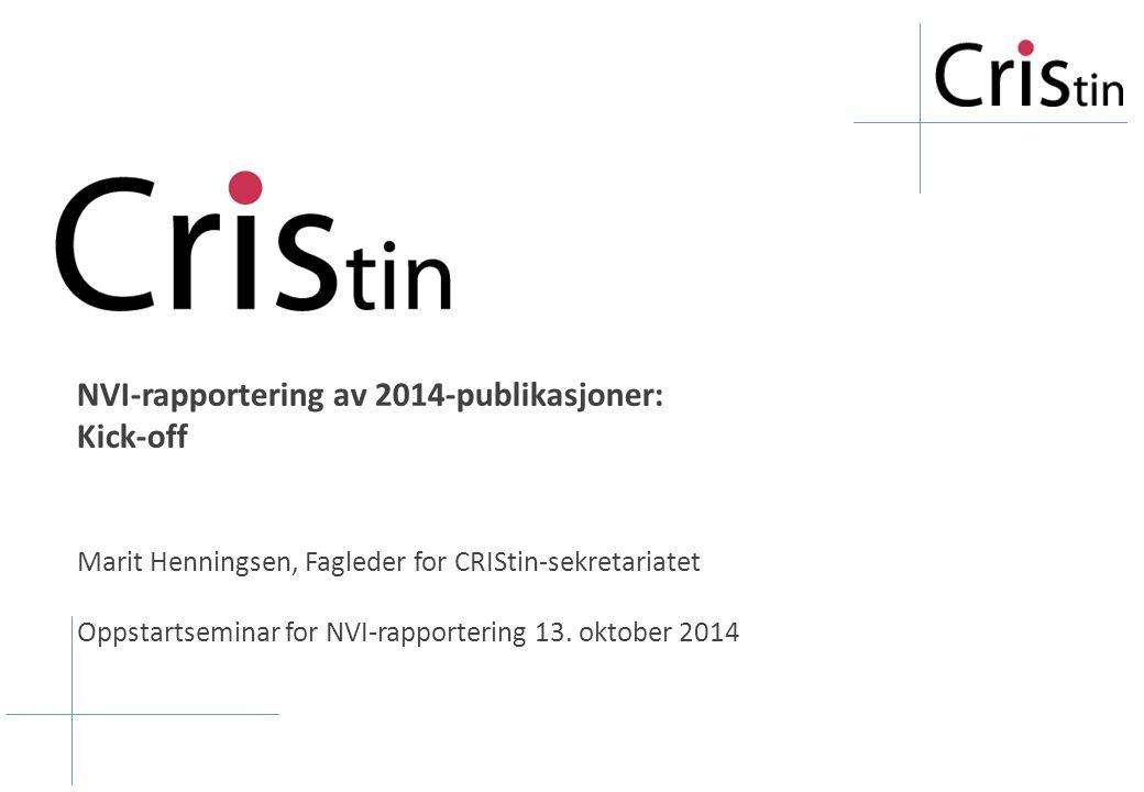 NVI-rapportering av 2014-publikasjoner: Kick-off