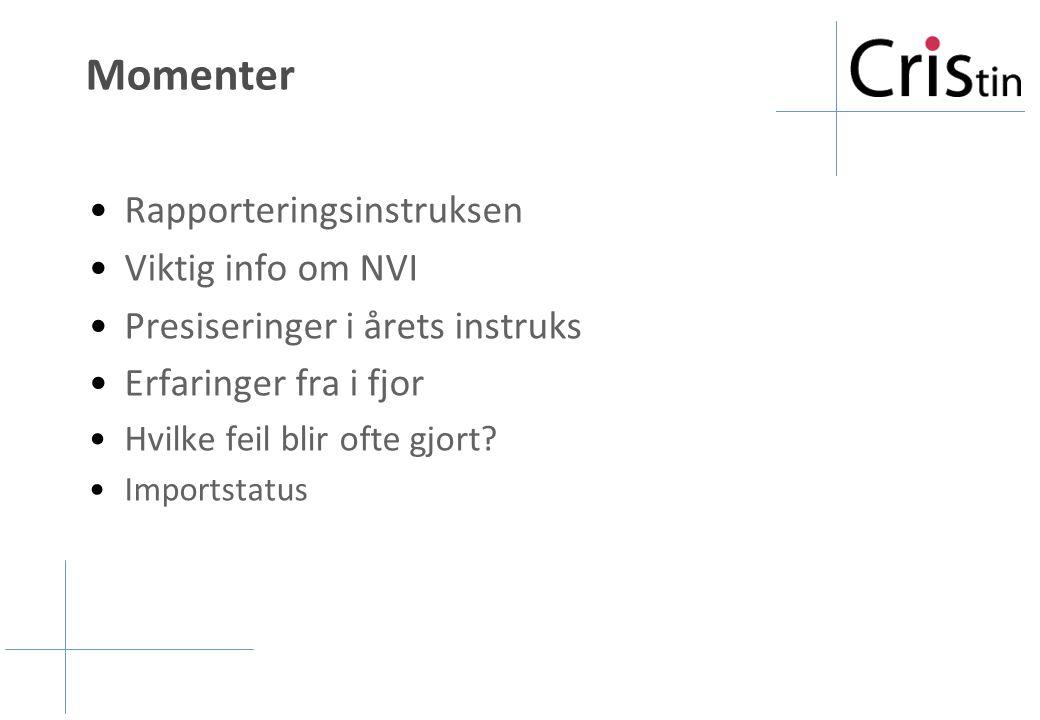 Momenter Rapporteringsinstruksen Viktig info om NVI