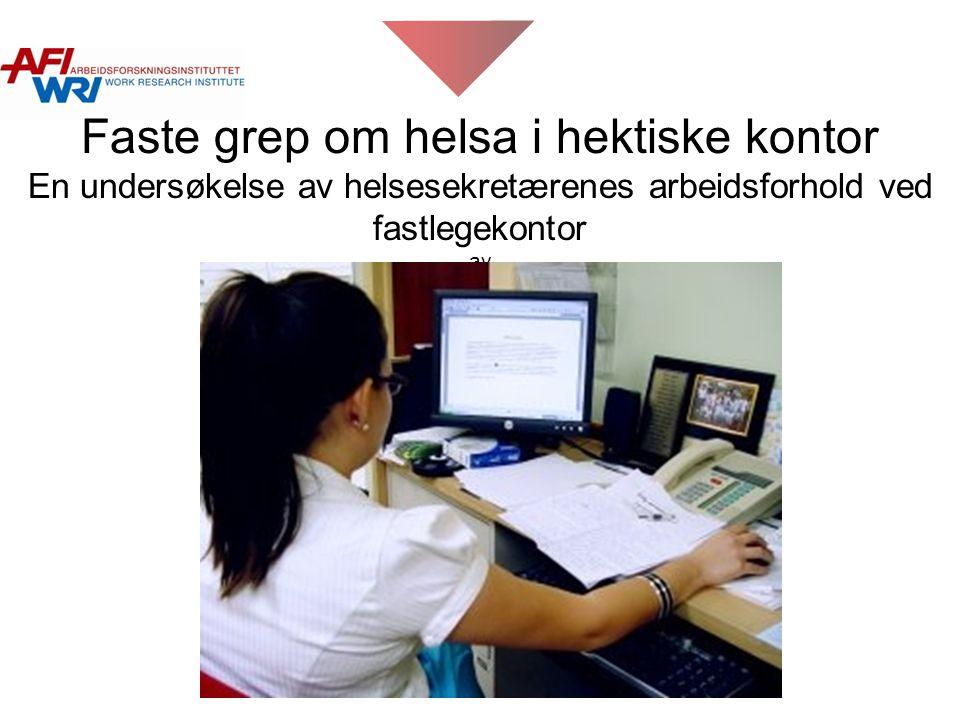 Faste grep om helsa i hektiske kontor