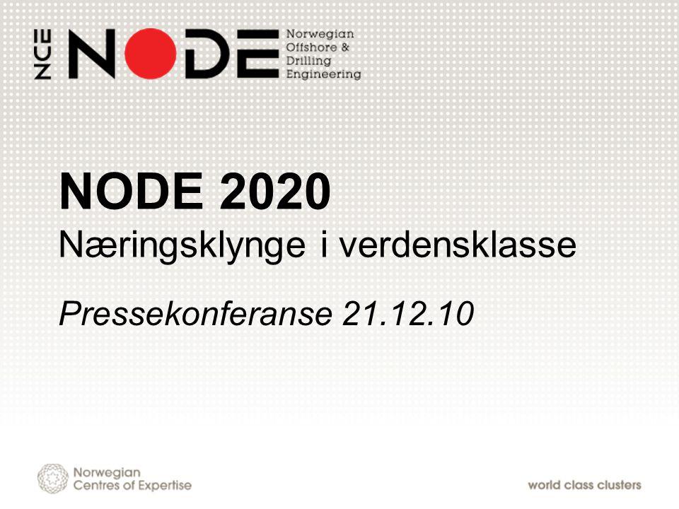 NODE 2020 Næringsklynge i verdensklasse