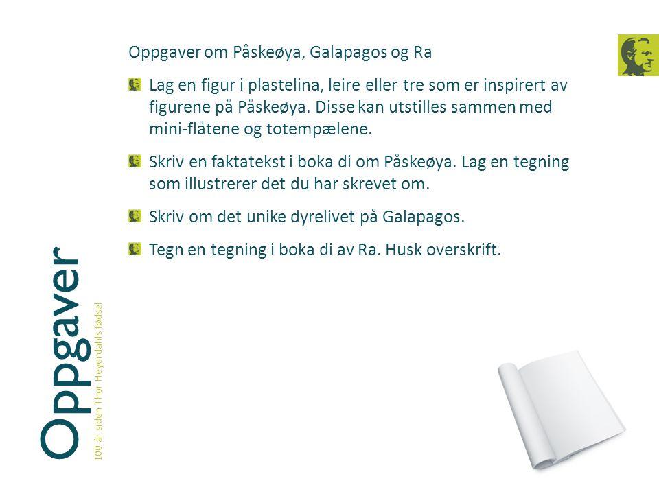 Oppgaver Oppgaver om Påskeøya, Galapagos og Ra