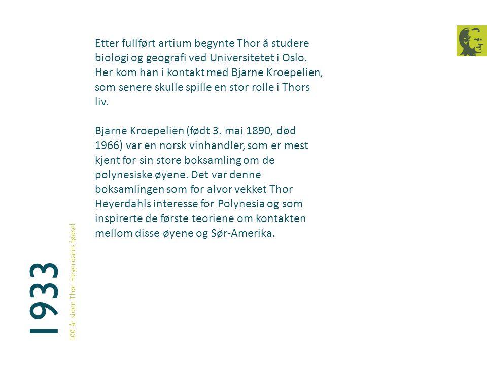 Etter fullført artium begynte Thor å studere biologi og geografi ved Universitetet i Oslo. Her kom han i kontakt med Bjarne Kroepelien, som senere skulle spille en stor rolle i Thors liv.