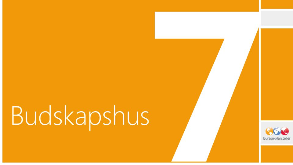 7 Budskapshus