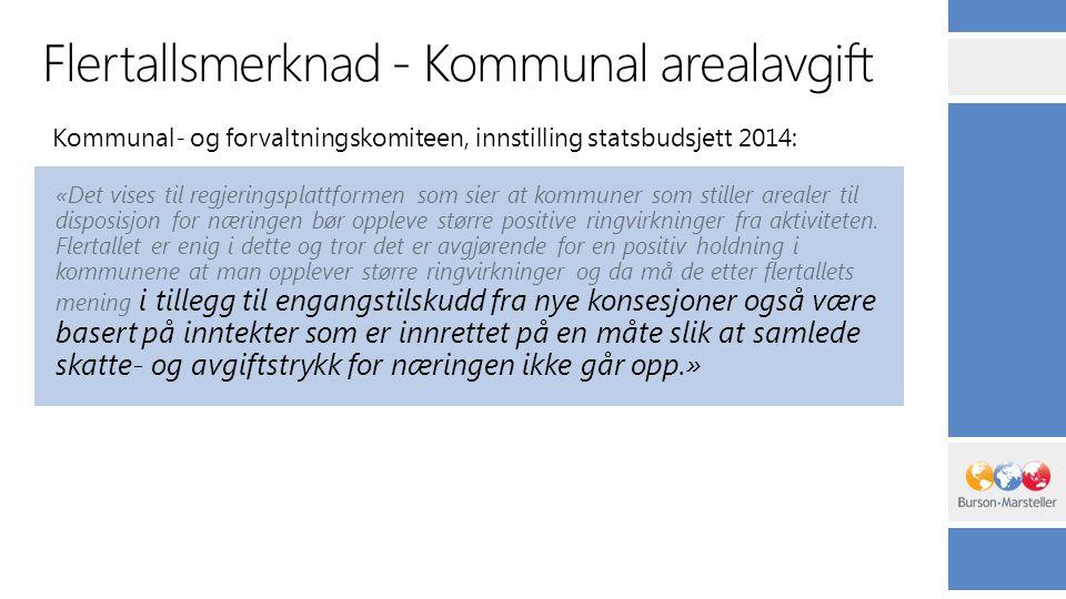 Flertallsmerknad - Kommunal arealavgift