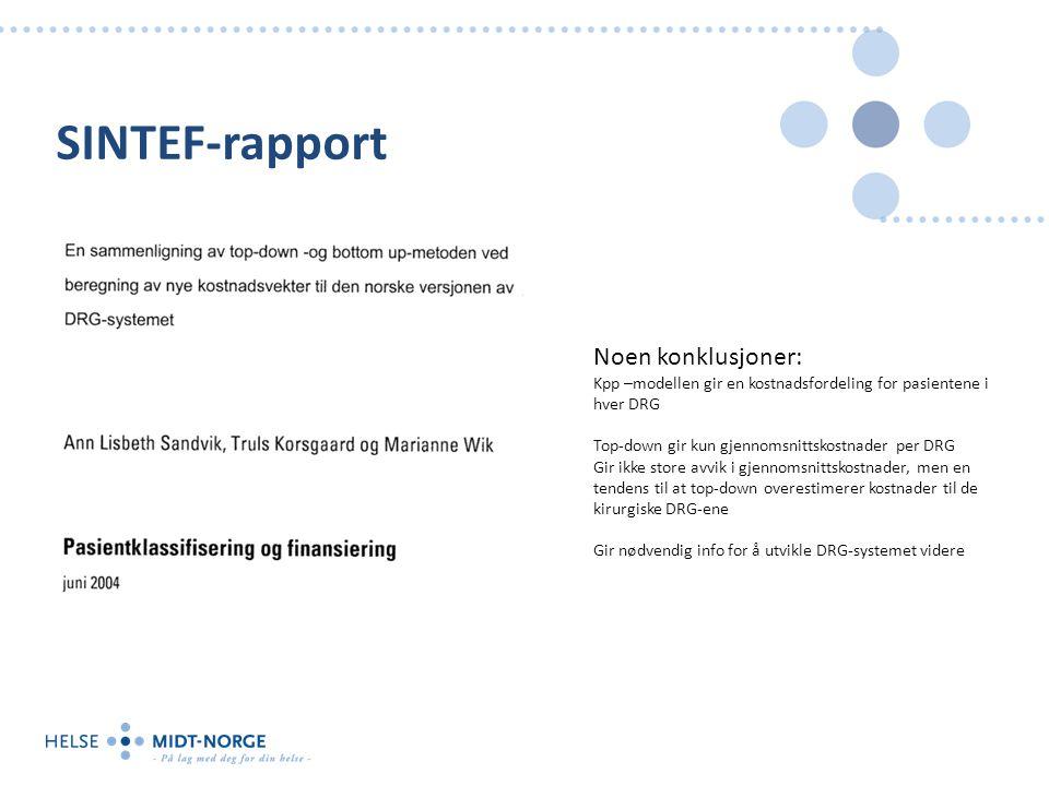 SINTEF-rapport Noen konklusjoner: