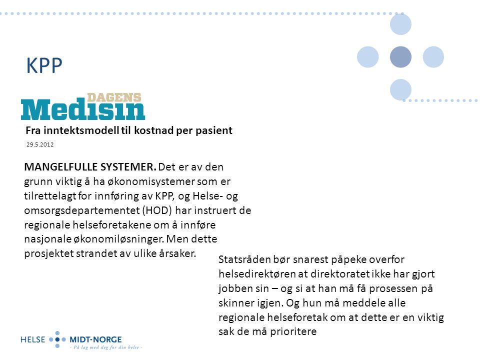 KPP Fra inntektsmodell til kostnad per pasient