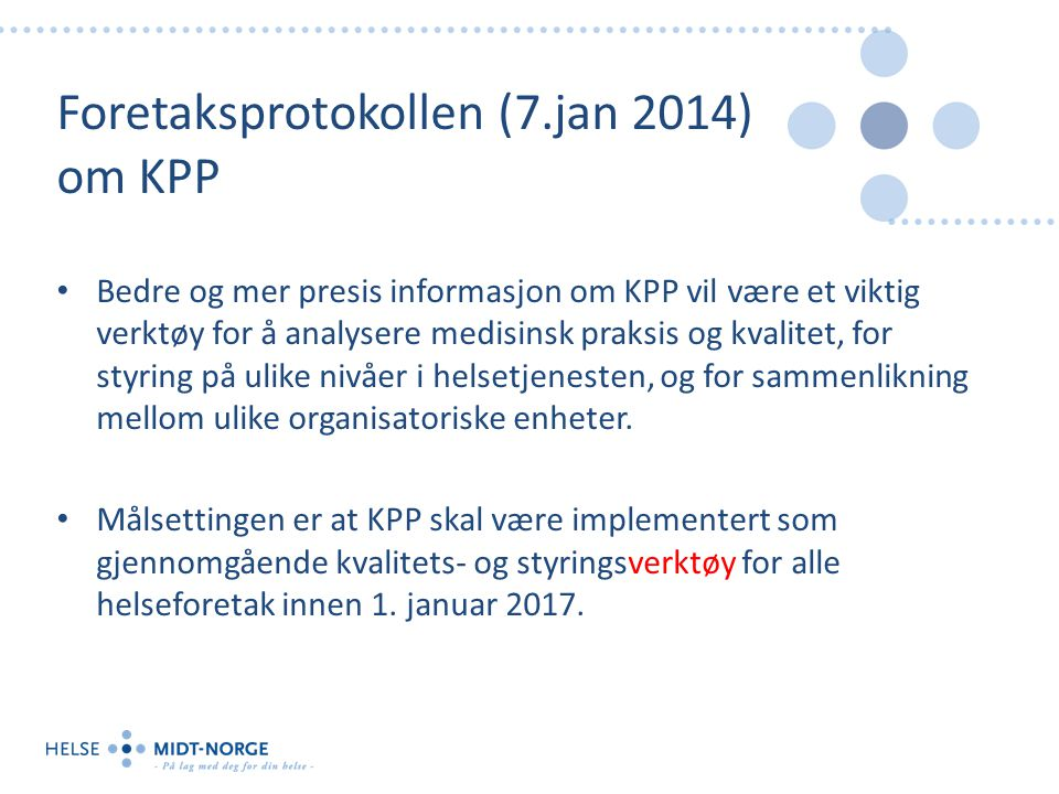 Foretaksprotokollen (7.jan 2014) om KPP