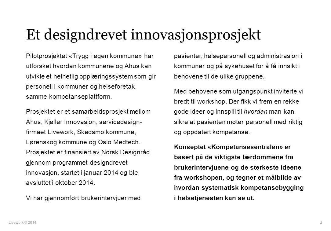 Et designdrevet innovasjonsprosjekt