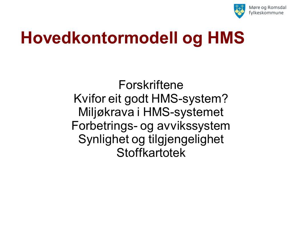 Hovedkontormodell og HMS