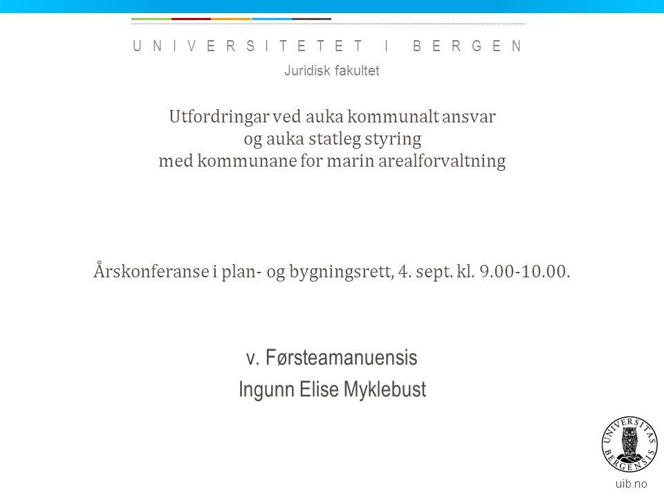 v. Førsteamanuensis Ingunn Elise Myklebust