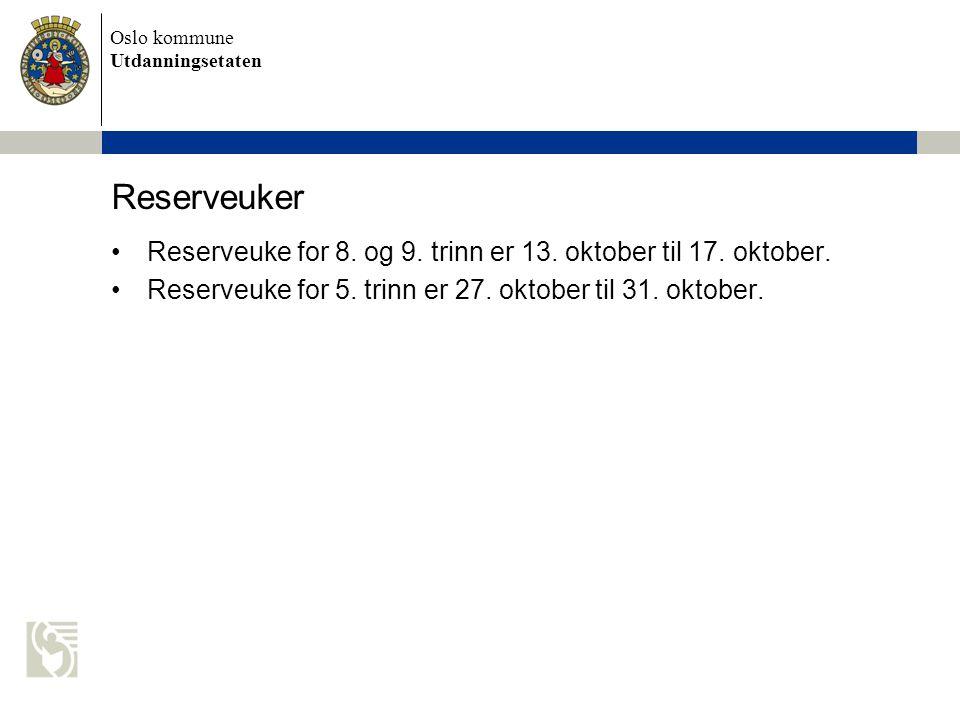 Reserveuker Reserveuke for 8. og 9. trinn er 13.