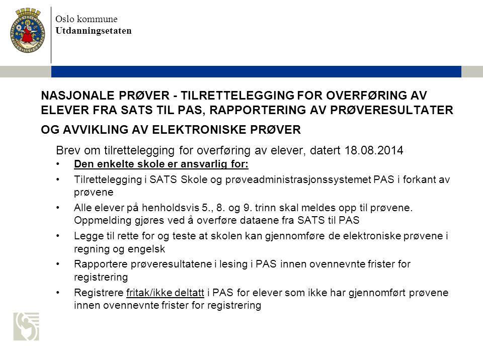 Brev om tilrettelegging for overføring av elever, datert 18.08.2014