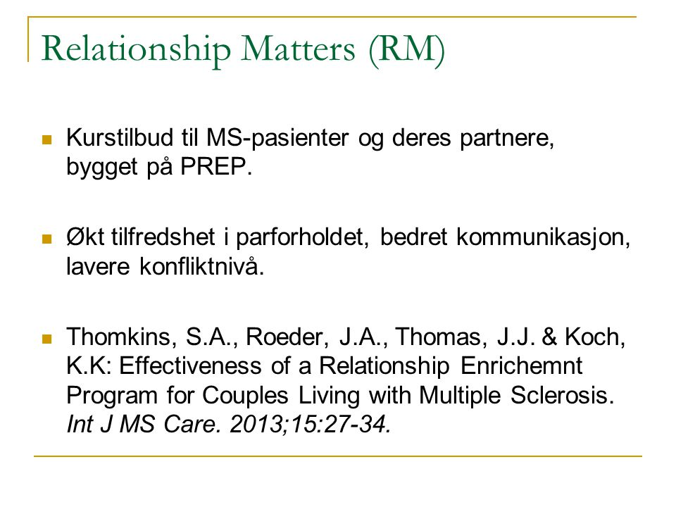 Relationship Matters (RM)