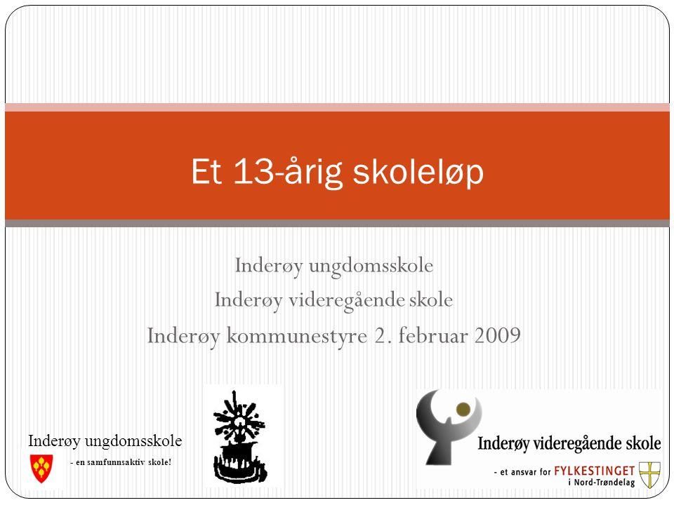 Et 13-årig skoleløp Inderøy kommunestyre 2. februar 2009