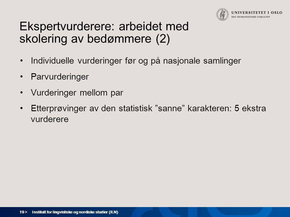 Ekspertvurderere: arbeidet med skolering av bedømmere (2)