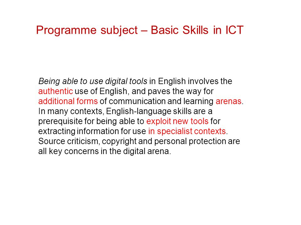 Programme subject – Basic Skills in ICT