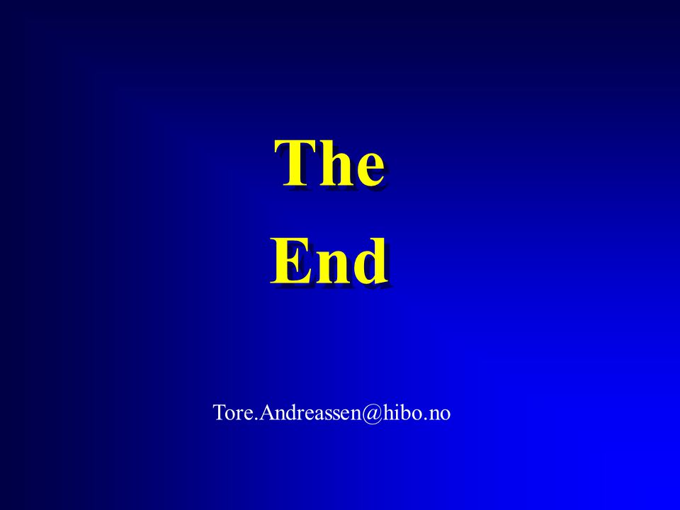 The End Tore.Andreassen@hibo.no
