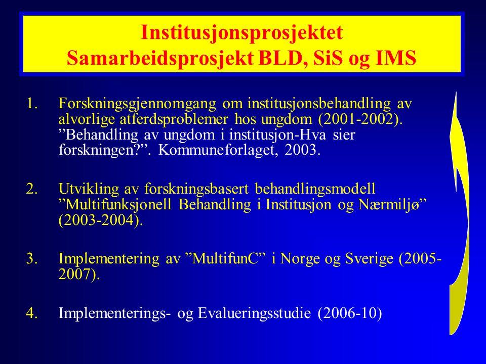 Institusjonsprosjektet Samarbeidsprosjekt BLD, SiS og IMS