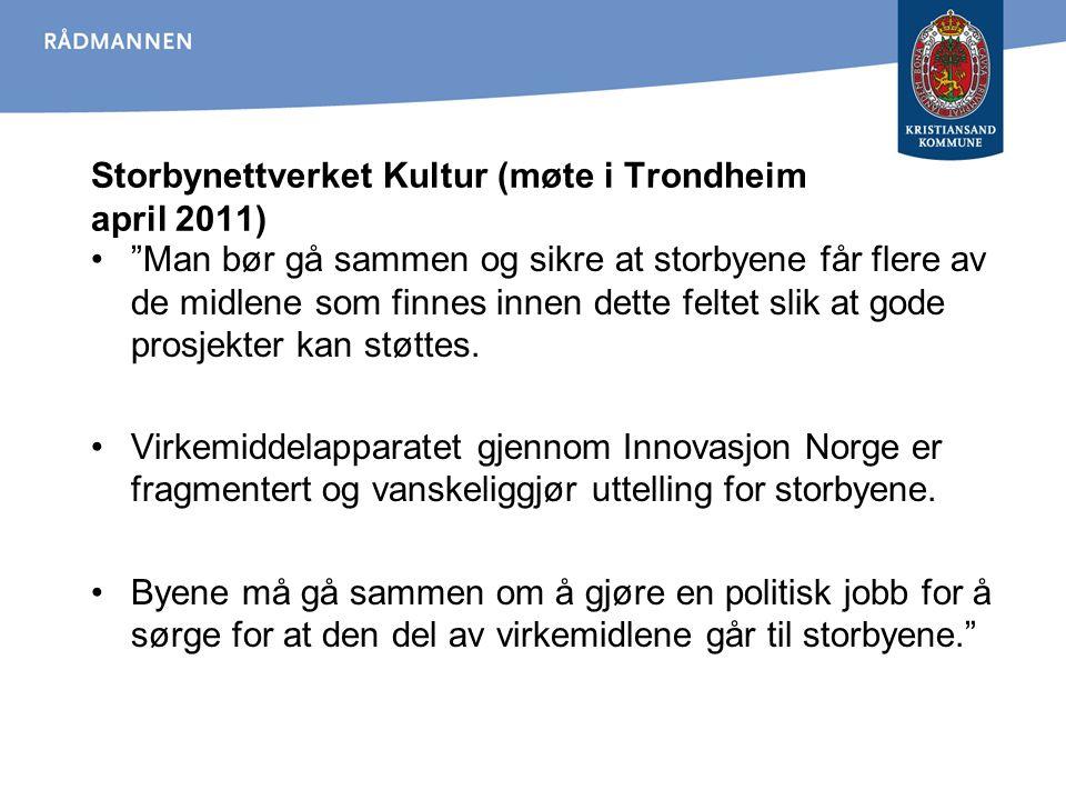 Storbynettverket Kultur (møte i Trondheim april 2011)