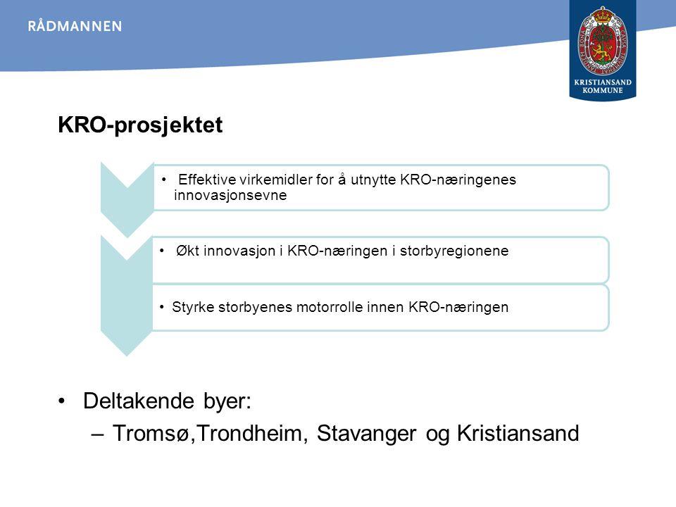 Tromsø,Trondheim, Stavanger og Kristiansand