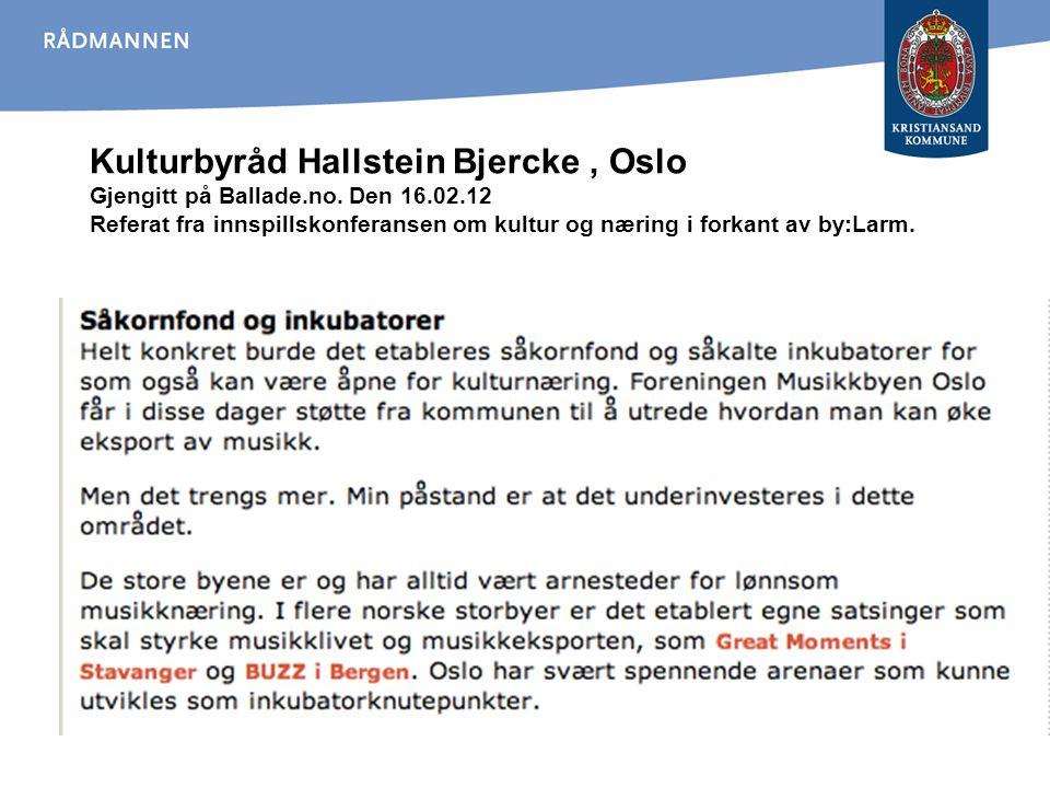 Kulturbyråd Hallstein Bjercke , Oslo Gjengitt på Ballade. no. Den 16