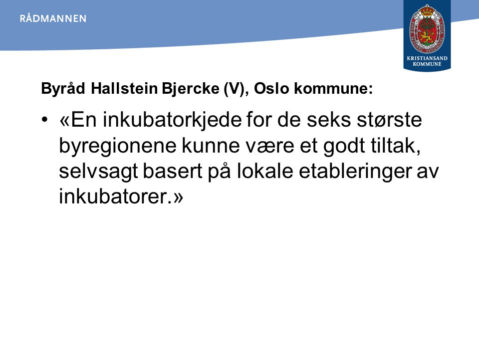 Byråd Hallstein Bjercke (V), Oslo kommune: