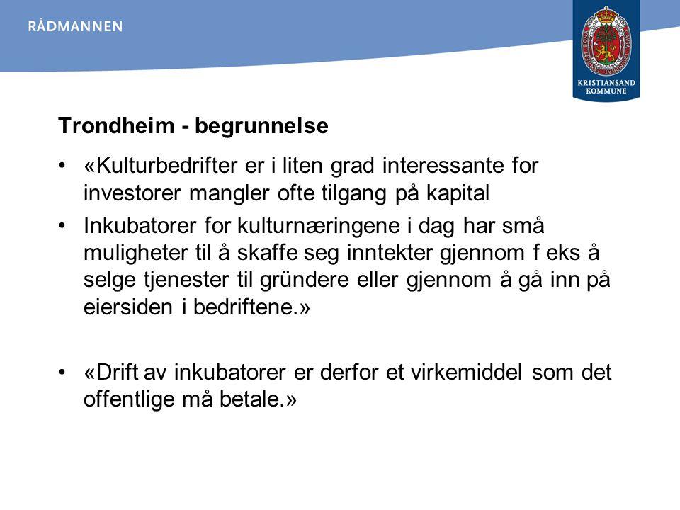 Trondheim - begrunnelse