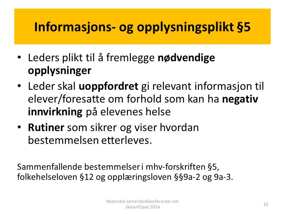 Informasjons- og opplysningsplikt §5