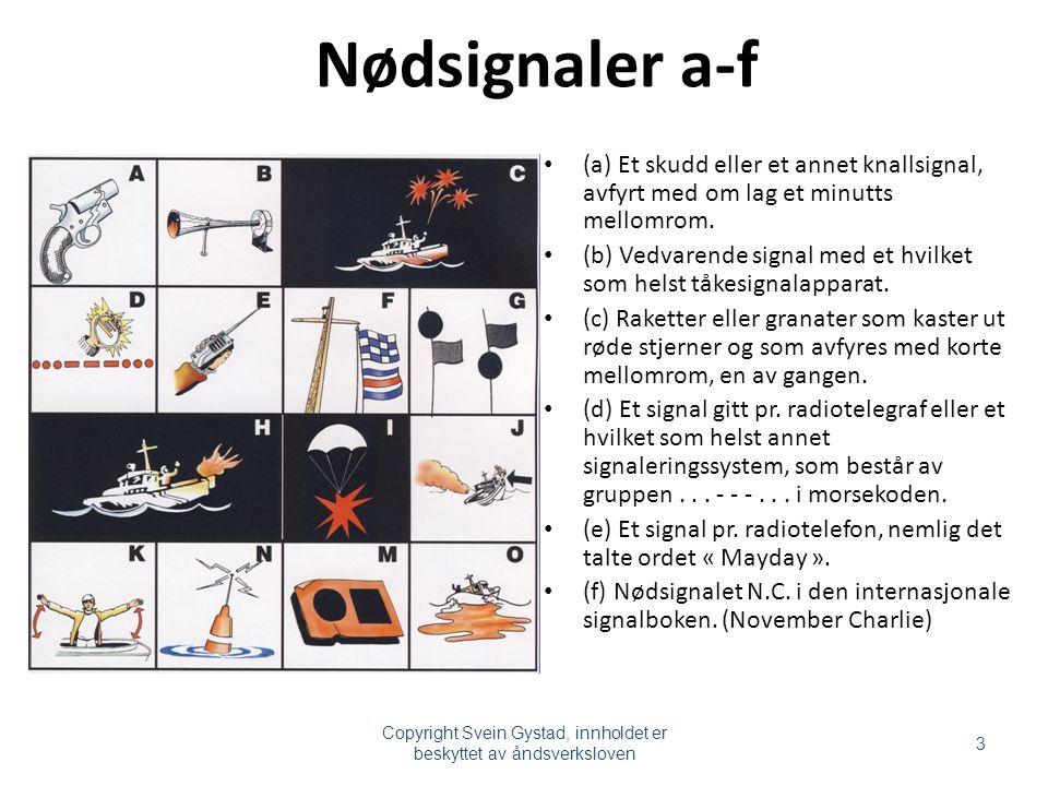 Copyright Svein Gystad, innholdet er beskyttet av åndsverksloven