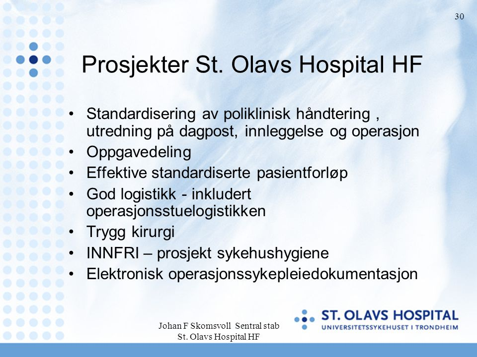 Prosjekter St. Olavs Hospital HF