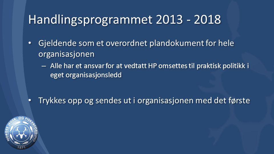 Handlingsprogrammet 2013 - 2018