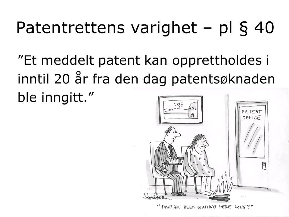 Patentrettens varighet – pl § 40