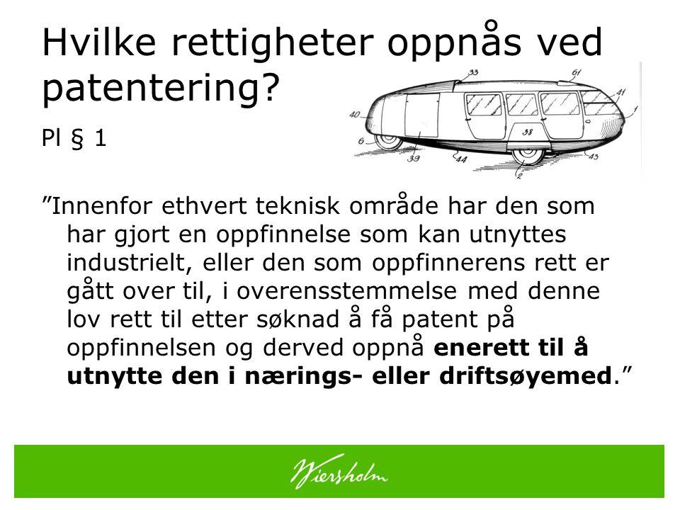 Hvilke rettigheter oppnås ved patentering