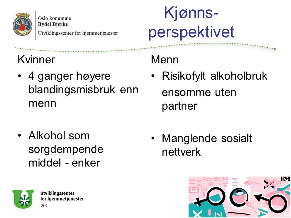 Kjønns- perspektivet Kvinner 4 ganger høyere blandingsmisbruk enn menn